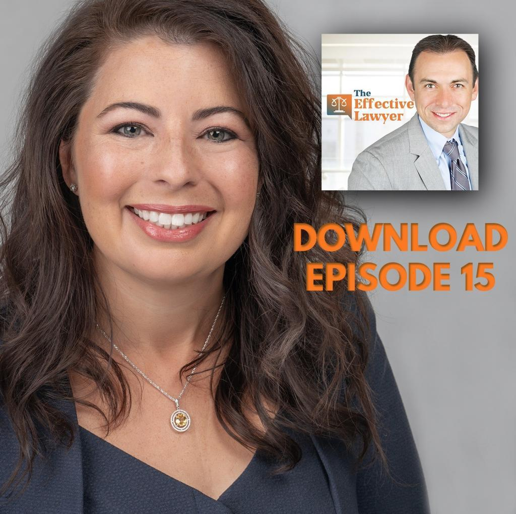 The Effective Lawyer Episode 15: How To Manage Lawyers